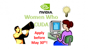 NVIDIA's Women Who CUDA Campaign – May 30, 2014 Deadline!