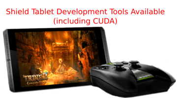 Start Developing on the ARM-Powered NVIDIA SHIELD Tablet Now!