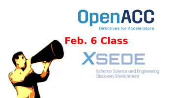 Xsede Feb. 6 OpenACC Workshop Telecast to Various Locations
