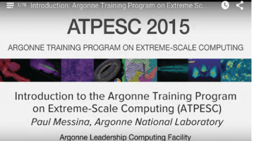 HPC Training! 78 Video Lectures and pdfs from Argonne Training Program on Extreme Scale Computing